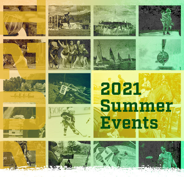 "2021 Summer Events Header Image featuring text ""2021 Summer Events"" overlaid on historic Adirondack Event Images."