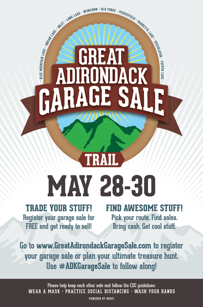 Great Adirondack Garage Sale Poster. May 28-30, 2021. Go to www.GreatAdirondackGarageSale.com to register your sale or play your ultimate treasure hunt.